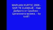 Marijan Kurtic 2006 - Sar Te Djamaje - by ico81