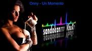 New 2015 ! Onny - Un Momento