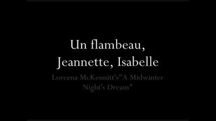 Loreena Mckennitt- Un flambeau, Jeannette, Isabelle