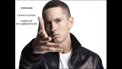 Eminem - I Am Red Nation (ap Mash-up)