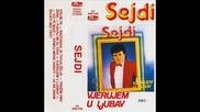 Sejdi Sejdi 1987-08.ja neznam zivjeti bez tebe