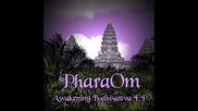 Pharaom - Awakening Bodhisattva