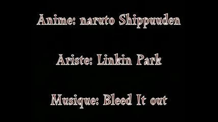 Naruto - Bleed It Out