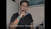 Nasko Mentata - Kucheci 2o1o Live - =by Pafchy= -