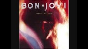 Bon Jovi - King Of The Mountain