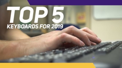 Check out the top 5 keyboards for 2019