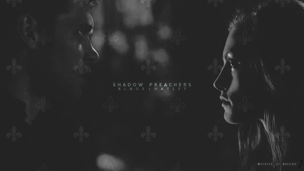 Klaus and Hayley - Shadow preachers