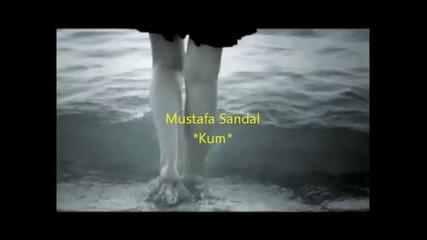 Mustafa Sandal - Kum