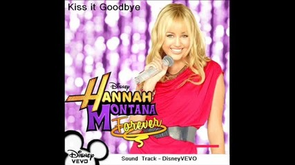 Hannah Montana Forever - Season 4 - Soundtrack - Kiss it good bye - 30 Second Preview (hq)