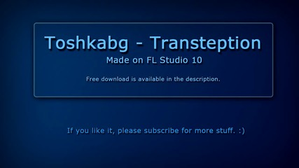 [bg Dubstep] Toshkabg - Transteption