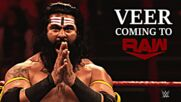 Veer is coming to Raw: Raw, Oct. 25, 2021
