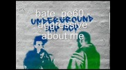 Bate pe60 - Aggressive About Me