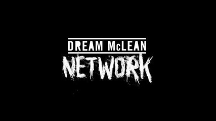 Dream Mclean - Network (chase ft. Status remix)