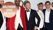 Fab 5 for the win: Celebs are in LOVE with Queer Eye