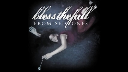 Blessthefall - Promised Ones (single)