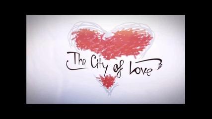 D. Kiriazov pres. The City of Love February 2014_0001