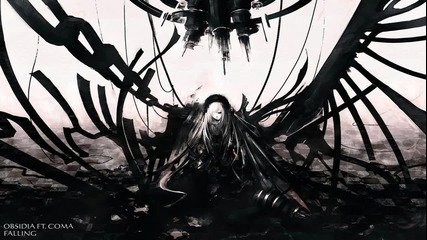 Obsidia Ft. Coma - Falling (dubstep/dubstyle)
