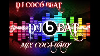 Dj Coco Beat Dj Beat Official- Coca Baby Mix