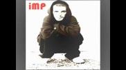 Imp - Ostavam Takav