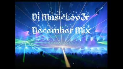 Dj MusicLov3r - December Mix