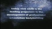 Ник Скот - Безгранична сила (бодибилдър инвалид)