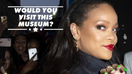A Rihanna museum is coming