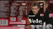 Vele - Siroce - (Audio 2009)