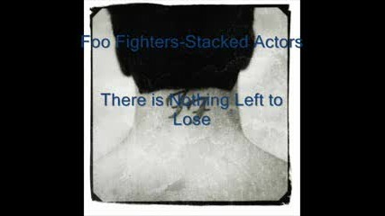 Foo Fighters - Stacked Actors
