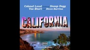 *2016* Colonel Loud ft. Too Short, Snoop Dogg & Ricco Barrino - California ( Remix )