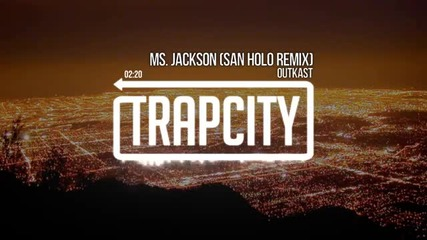 Outkast - Ms Jackson San Holo Remix