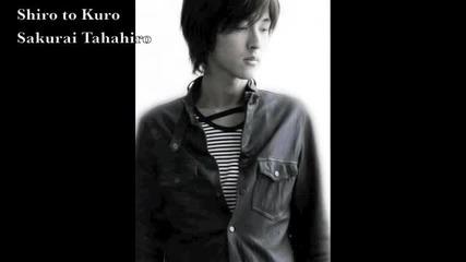 Shiro to Kuro - Sakurai Takahiro (lyrics)