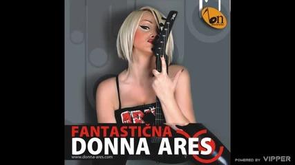Donna Ares - Zelim da te gledam - (Audio 2009)