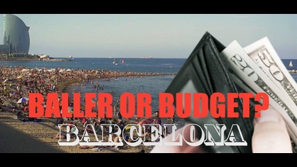 Baller or Budget? The high and low end of Barcelona
