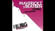 Maverickz Vs Beatben - Coma Da fresh remix