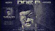 Doe B feat. T.i., Problem, Shad Da God & Trae Tha Truth - All Gas, No Brakes *аудио*