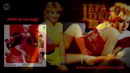 Lepa Brena - Volim te sve ludje - (audio 1984)hd