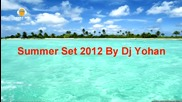 Dj Yohan Summer Set 2012