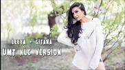 Leeya - Gitana ( Umt Klc Remix )