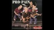 Pro - Pain Status Quo