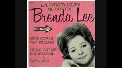Brenda Lee - You`ve Got Me Crying Again