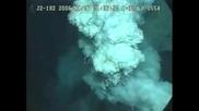Какво става под водата, когато изригва вулкан - не е за изпускане !!!