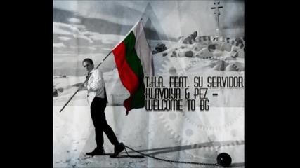 T. H. A., Su Servidor, Клавдия, Pez - Добре дошли в България
