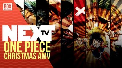 NEXTTV 016: AMV: Коледно One Piece AMV