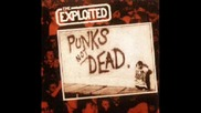 The Exploited - Punk Is Not Dead