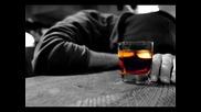 eдна страхотна Балада !!@!! Джони - Искам да пия !!@!!