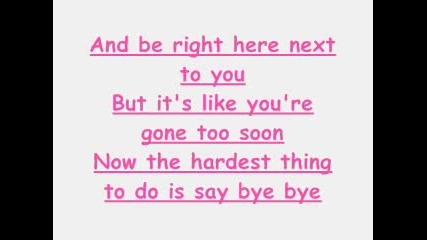 Mariah Carey - Bye Bye With Lyrics