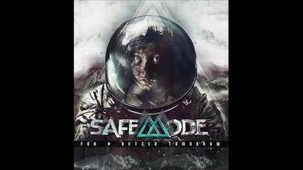 Safemode - A Little Cry for Help