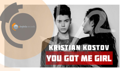 Kristian Kostov - You Got Me Girl (Official HD)