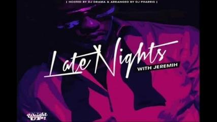 Jeremih ft. Natasha Mosley - Fuck U All The Time (late Nights Mixtape)