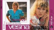 Vesna Zmijanac - Tri noci ne spavam - (Audio 1986)
